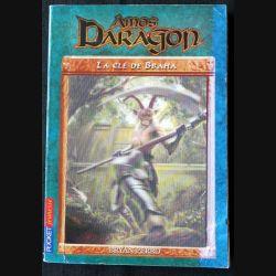 Amos Daragon - La clé de Braha écrit par Bryan Perro aux éditions Pocket Jeunesse - F006