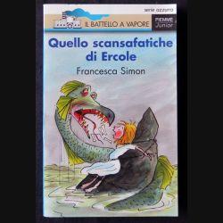 Quello scansafatiche di Ercole écrit par Francesca Simon aux éditions Piemme Junior - F006
