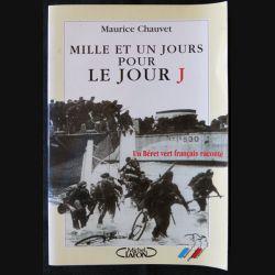 Mille et un jour pour le jour J écrit par Maurice Chauvet aux éditions Michel Lafon - F009