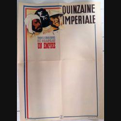 Affiche quinzaine impériale avec uniformes de l'armée française guerre de 1939 42 x 57 cm Editions Giraud  Lyon (C209)
