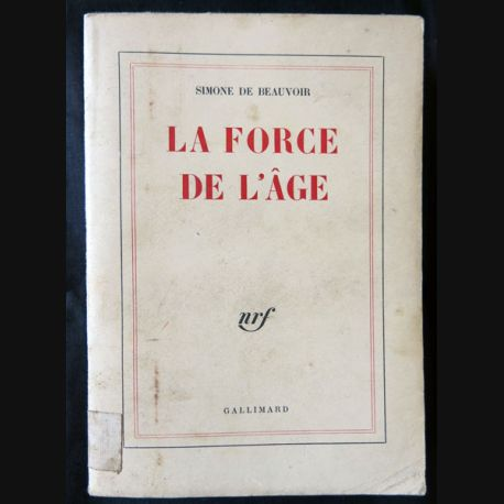 La force de l'âge écrit par Simone de Beauvoir aux éditions Gallimard - F010