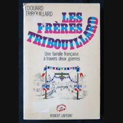 les frères Tribouillard écrit par Edouard Tribouillard aux éditions Robert Laffont - F011