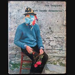 Les inspirés et leurs demeures écrit par Gilles Ehrmann aux éditions du Temps - F012
