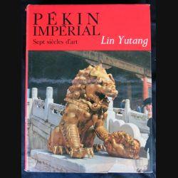 Pékin cité impériale écrit par Lin Yutang aux éditions Albin Michel - F012