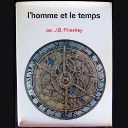 L'homme et le temps écrit par J.B. Priestley aux éditions Pont Royal Paris  - F012
