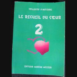 Le recueil du cœur N°2 écrit par un collectif d'auteurs aux éditions Marina Missier - F012