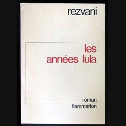 Les années Lula écrit par Rezvani aux éditions Flammarion - F012