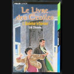 Le livre des étoiles 1-  Qadehar le sorcier écrit par Erik L'Homme aux éditions Folio Junior - F013