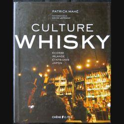 Culture Whisky écrit par Patrick Mahé aux éditions Chêne - F013