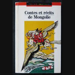 Contes et récits de mongolie Traduits par Alain Desjacques et Tsegmidin Soukhbaatar aux éditions Nathan Poche - F013