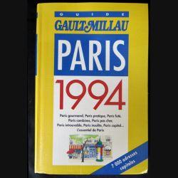 Guide Gault Millau Paris 1994 écrit par Christian Millau aux éditions Gault-Millau - F014