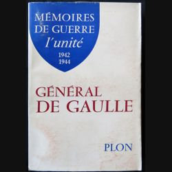 Mémoires de guerre L'unité 1942 1944 écrit par Charles De Gaulle aux éditions Plon - F015