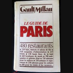 Gault Millau le guide de Paris écrit par Mariane Rufenarcht aux éditions Gault-Millau - F015