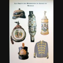 Les objets des réservistes en Alsace et Moselle de l'association des grenadiers d'IDF