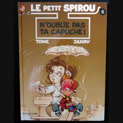 BD : Le petit Spirou N° 6 N'oublie pas ta capuche écrit par Tome & Janry aux éditions Dupuis - F017