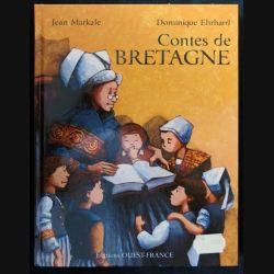 Contes de Bretagne écrit par Jean Markale & Dominique Ehrhard aux éditions  Ouest-France - F017