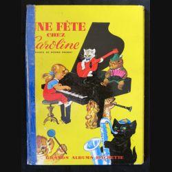 BD : Une fête chez Caroline écrit par Pierre Brobst aux éditions Hachette Grands albums - F018
