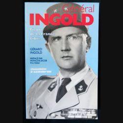 Général Ingold figure de la France Libre écrit par le Général Ingold aux éditions Challenges d'aujourd'hui  - F018