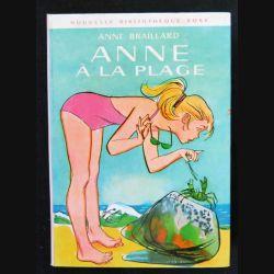 Anne à la plage écrit par Anne Braillard aux éditions Hachette-Bibliothèque Rose - F018