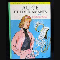 Alice et les diamants écrit par Caroline Quine aux éditions Hachette-Bibliothèque Verte - F018