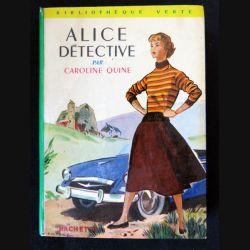 Alice détective écrit par Caroline Quine aux éditions Hachette-Bibliothèque Verte - F018
