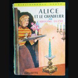 Alice et le chandelier écrit par Caroline Quine aux éditions Hachette-Bibliothèque Verte - F018