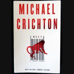 Next écrit par Michael Crichton aux éditions Robert Laffont - F019