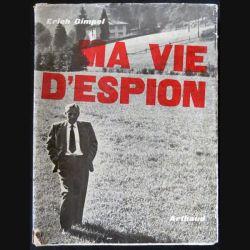 Ma vie d'espion écrit par Erich Gimpel aux éditions Arthaud - F024