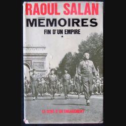 Mémoires fin d'un empire 1 le sens d'un engagement écrit par Raoul Salan aux éditions Presses de la Cité - F024