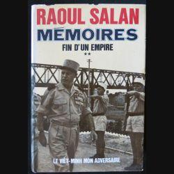 Mémoires fin d'un empire 2 le viet-minh mon adversaire écrit par Raoul Salan aux éditions Presses de la Cité - F024