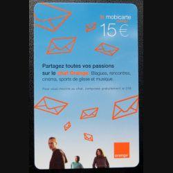 Mobicarte 15 € Partagez toutes vos passions Orange