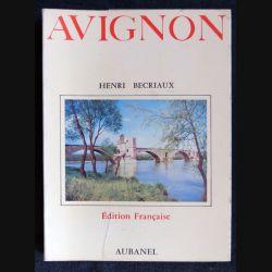 Avignon écrit par Henri Becriaux aux éditions Aubanel