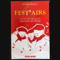 Fest'Airs - l'indispensable répertoire des chansons de férias écrit par Rodolphe Martinez aux éditions Sud-Ouest