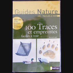 Guides Nature 100 traces et empreintes faciles à voir de Bernard Loyer éditions Nathan