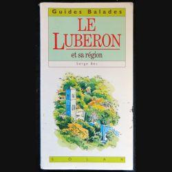 Guides Balades : Le Luberon et sa région de Serge Bec aux éditions Solar