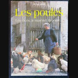 Les poules - Les races, le matériel, la ponte de Jérôme Sauzé aux éditions Rustica Editions