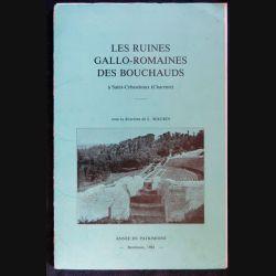 Les ruines Gallo-romaines de Bouchauds à Saint-Cybardeaux de Louis Maurin Année du patrimoine Bordeaux 1981