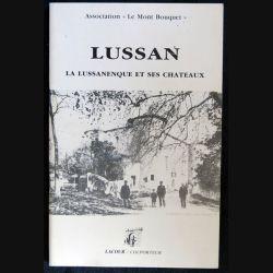 Lussan La Lussanenque et ses châteaux de l'Association Le Mont Bouquet Editions Lacour-Colporteur