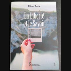 LaLiberté et le Savoir d'Olivier Ferry les Editions Sydney Laurent dédicacé