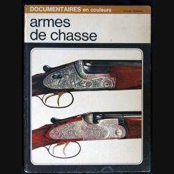 Armes de chasse écrit par Sergio Perosino aux éditions Grange Batelière