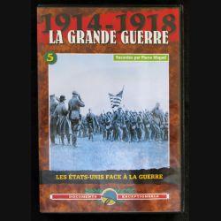 DVD : 1914 - 118 La grande guerre N° 5. Les Etats-Unis face à la guerre