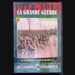 DVD : 1914 - 1918 La grande guerre N° 4. La Somme et les Dardanelles