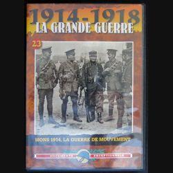 DVD : 1914 - 1918 La grande guerre N° 23. Mons 1914, la guerre de mouvement