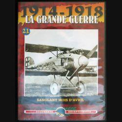 DVD : 1914 - 1918 La grande guerre N° 21 Sanglant mois d'avril