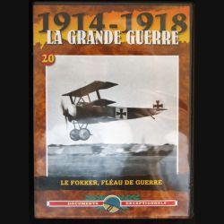 DVD : 1914 - 1918 La grande guerre N° 20 Le Fokker, fléau de guerre
