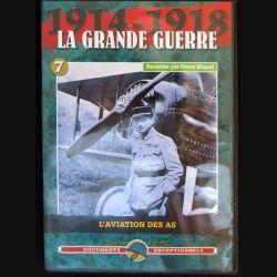 DVD : 1914 - 1918 La grande guerre N° 7 L'aviation des As