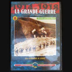 DVD : 1914 - 1918 La grande guerre N° 8 La guerre à l'Est
