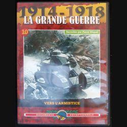 DVD : 1914 - 1918 La grande guerre N° 10 Vers l'armistice