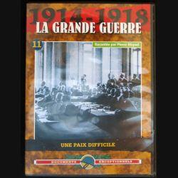 DVD : 1914 - 1918 La grande guerre N° 11 Une paix difficile
