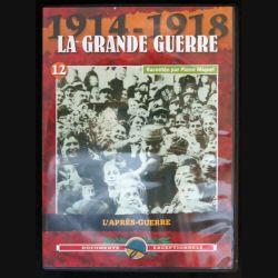 DVD : 1914 - 1918 La grande guerre N° 12  L'après guerre